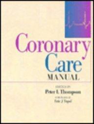 9780443052323: Coronary Care Manual, 1e