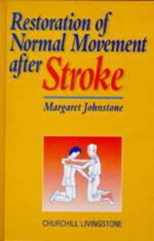 9780443052477: Restoration of Normal Movement After Stroke