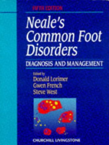 9780443052583: Neal's Common Foot Disorders: Diagnosis and Management