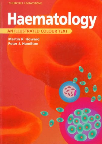 9780443052767: Haematology: An Illustrated Colour Text