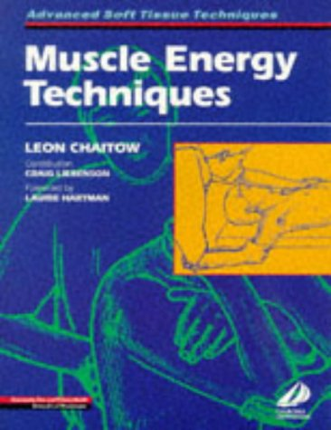 Muscle Energy Techniques: Chaitow, Leon &
