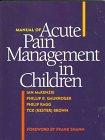 Manual of Acute Pain Management in Children: Ian M. McKenzie