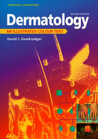 9780443053283: Dermatology: An Illustrated Colour Text, 2e