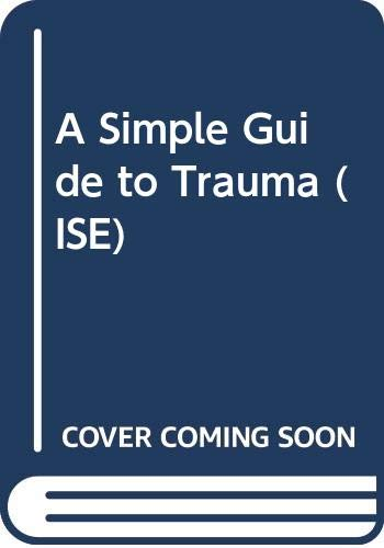 9780443053375: A Simple Guide to Trauma (ISE)