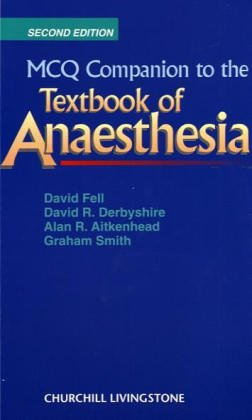 9780443053467: MCQ Companion to the Textbook of Anaesthesia, 2e (FRCA Study Guides)