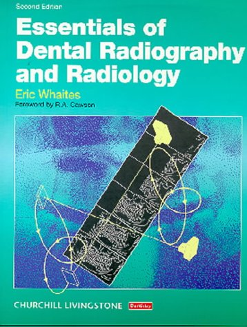 9780443053498: Essentials of Dental Radiography and Radiology