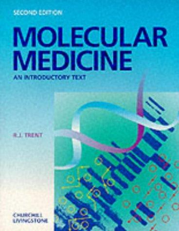 9780443053665: Molecular Medicine: An Introductory Text, 2e
