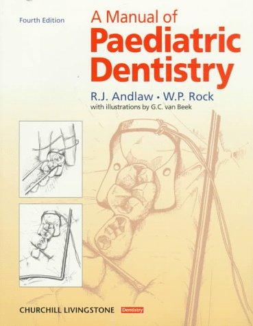 A Manual of Pediatric Dentistry: Andlaw, R. J./