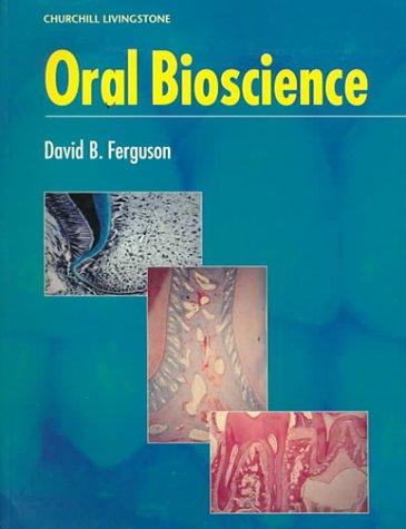 9780443053733: Oral Bioscience