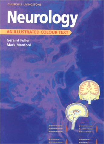 9780443053740: Neurology: An Illustrated Colour Text, 1e