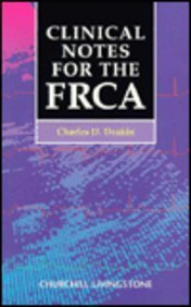 9780443053863: Clinical Notes for the Frca