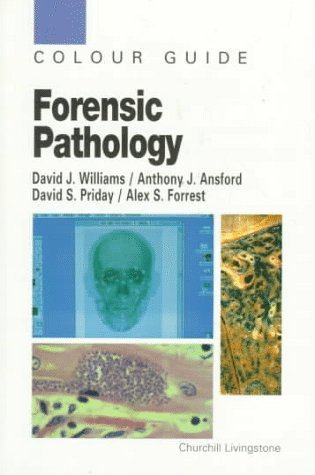 9780443053887: Forensic Pathology: Colour Guide, 1e (Colour Guides)