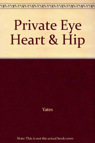 9780443054662: Private Eye, Heart and Hip
