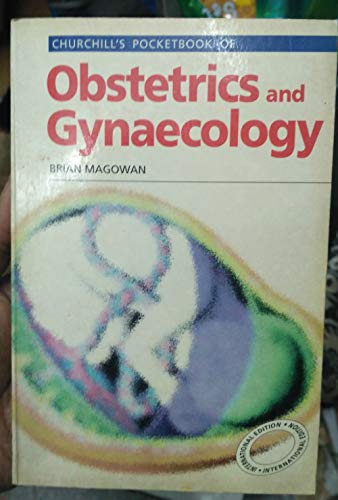 9780443054839: Churchill's Pocketbook of Obstetrics & Gynecology
