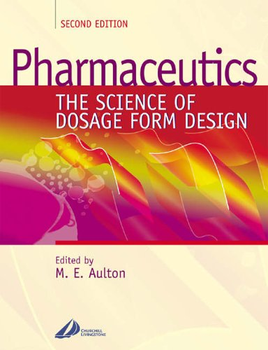 9780443055171: Pharmaceutics: The Science of Dosage Form Design