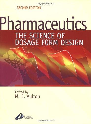 9780443055171: Pharmaceutics: The Science of Dosage Form Design, 2e