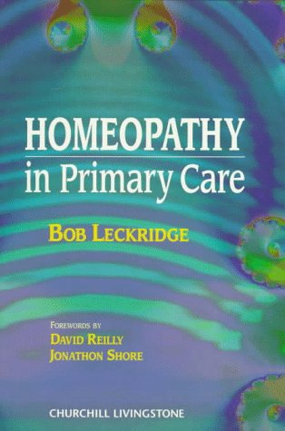 9780443055218: Homeopathy in Primary Care