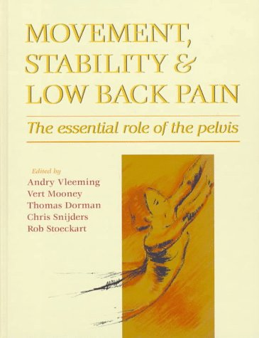 9780443055744: Movement, Stability and Low Back Pain: The Essential Role of the Pelvis, 1e