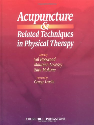 9780443055935: Acupuncture and Related Techniques in Physical Therapy, 1e