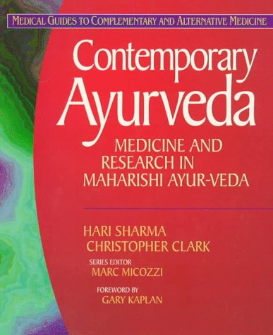 9780443055942: Contemporary Ayurveda: Medicine and Research in Maharishi Ayur-Veda (Medical Guides to Complementary & Alternative Medicine)