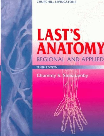 9780443056116: Last's Anatomy: Regional and Applied (MRCS Study Guides)