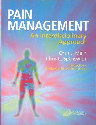 9780443056833: Pain Management: An Interdisciplinary Approach