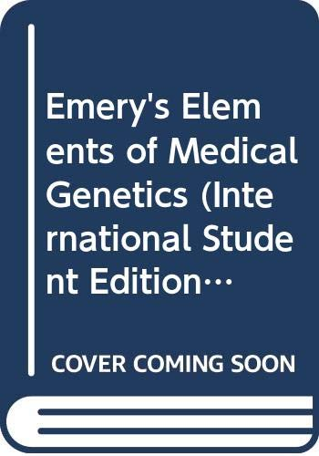 9780443057571: Emery's Elements of Medical Genetics (International Student Editions)