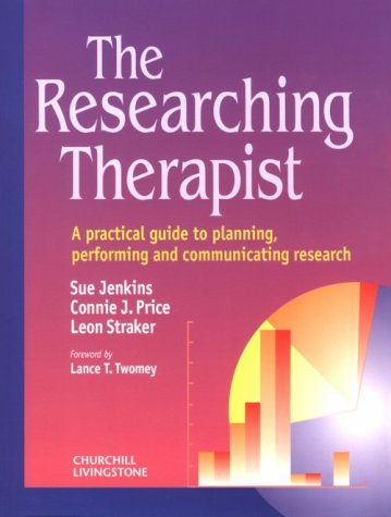 9780443057618: The Researching Therapist: A Practical Guide to Planning, Performing and Communicating Research