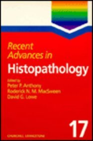 Recent Advances in Histopathology, 1e (No.17): P. P. Anthony
