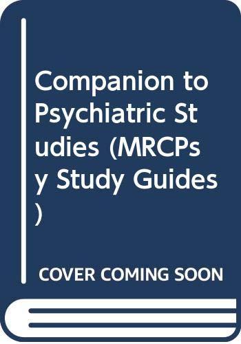 9780443057823: Companion to Psychiatric Studies, 6e (MRCPsy Study Guides)