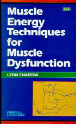 9780443057854: Muscle Energy Techniques for Muscle Dysfunction: PAL Version