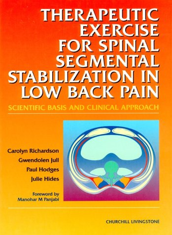 9780443058028: Therapeutic Exercises for Spinal Segmental Stabilization in Low Back Pain: Scientific Basis and Clinical Approach