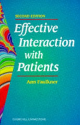 9780443058769: Effective Interaction with Patients, 2e