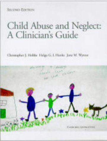 9780443058967: Child Abuse and Neglect: A Clinician's Handbook