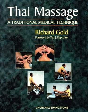 9780443059353: Thai Massage: A Traditional Medical Technique (Mosby's Massage Career Development)