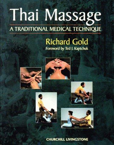 9780443059353: Thai Massage: A Traditional Medical Technique