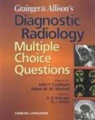 9780443059414: Grainger & Allison's Diagnostic Radiology: Multiple Choice Questions, 1e