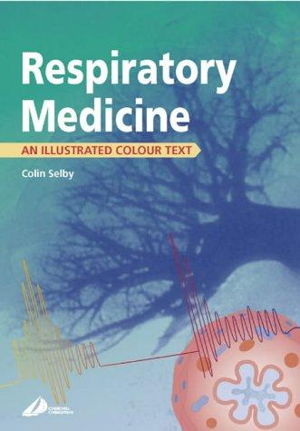 9780443059490: Respiratory Medicine: An Illustrated Colour Text, 1e