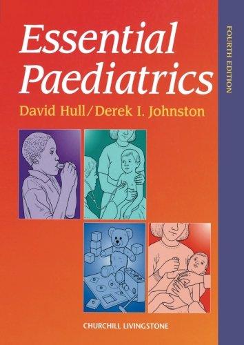 9780443059582: Essential Paediatrics, 4e