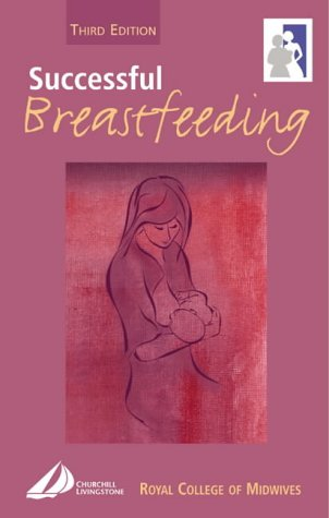 9780443059674: Successful Breastfeeding, 3e (Royal College of Midwives)
