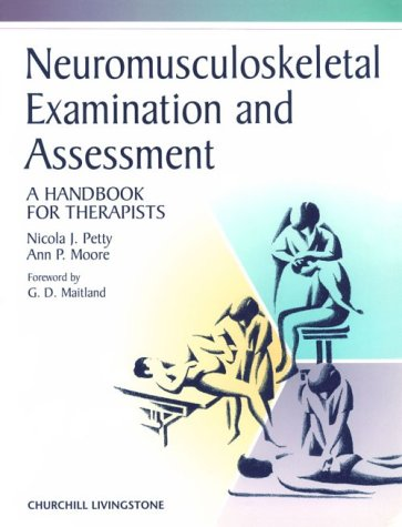 9780443059803: Neuromusculoskeletal Examination and Assessment: A Handbook for Therapists