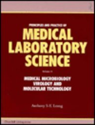 Principles and Practice of Medical Laboratory Science,: Anthony S-Y Leong