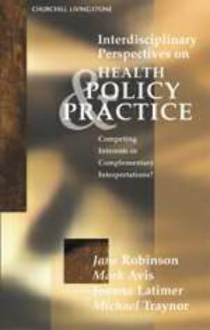 9780443059926: Competing Interests: Insights into Health Care and Policy