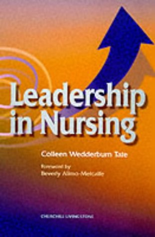 Leadership in Nursing: Colleen Wedderburn Tate