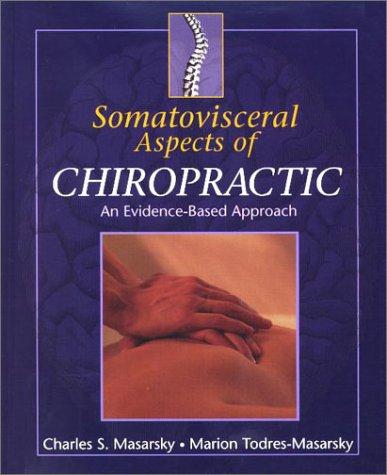 9780443061202: Somatovisceral Aspects of Chiropractic: An Evidence-Based Approach, 1e