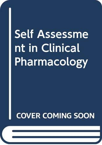 Self Assessment in Clinical Pharmacology: D. R. Laurence,