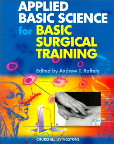 9780443061448: Applied Basic Science for Basic Surgical Training (MRCS Study Guides)
