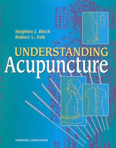 9780443061790: Understanding Acupuncture, 1e