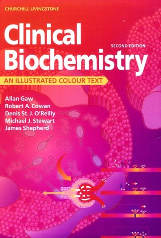 9780443061837: Clinical Biochemistry: An Illustrated Colour Text