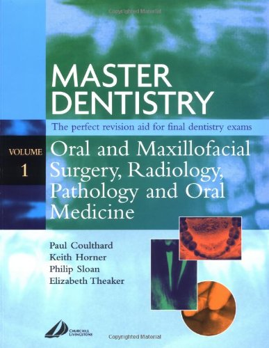 9780443061929: Master Dentistry - Oral and Maxillofacial Surgery, Radiology, Pathology and Oral Medicine: Oral and Maxillofacial Surgery, Radiology, Pathology and Oral Medicine, 1e